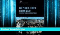Choose Book Independent Chinese Documentary: Alternative Visions, Alternative Publics (Edinburgh