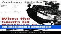 [Popular Books] When the Saints Go Marching In: An Adam Saint Novel (The Adam Saint Mystery