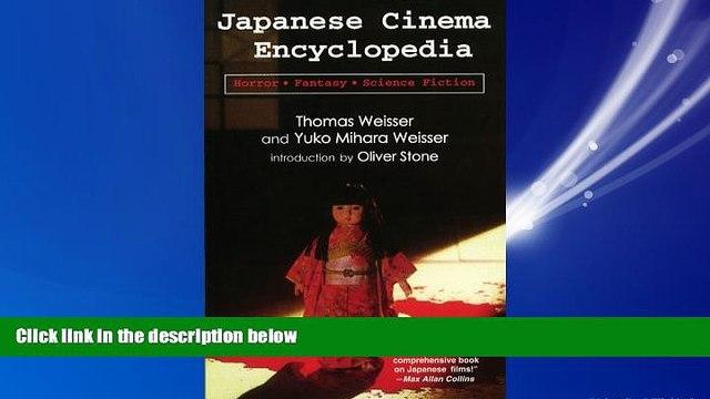 Pdf Online Japanese Cinema Encyclopedia: The Horror, Fantasy, and Sci Fi Films