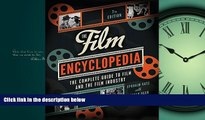 Enjoyed Read The Film Encyclopedia 7e: The Complete Guide to Film and the Film Industry