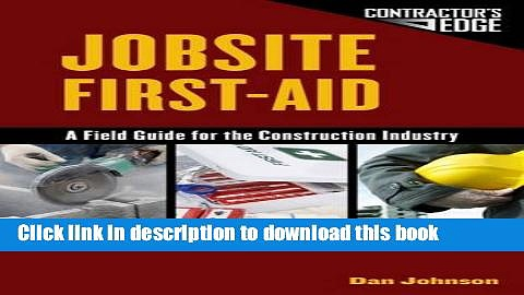[Download] Jobsite First Aid: A Field Guide for the Construction Industry Paperback Free