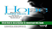 [Download] Hope Beyond Fibroids: Stories of Miracle Babies   the Journey to Motherhood Paperback