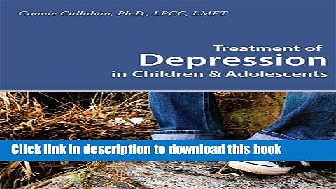 [Popular] Treatment of Depression in Children   Adolescents Paperback Online