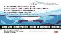 [Download] Construction de savoirs et de pratiques professionnelles Kindle Online