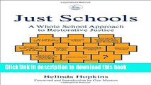 [Download] Just Schools: A Whole School Approach to Restorative Justice Paperback Online