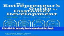 [Popular] The Entrepreneur s Guide to Customer Development: A cheat sheet to The Four Steps to the