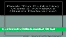 [Download] Desktop Publishing: Word 6 for Windows (Quick Reference Guides (DDC)) Paperback Online