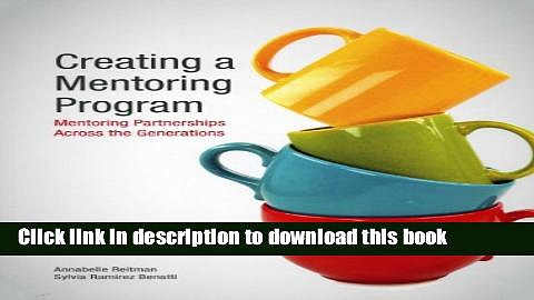 [Popular] Creating a Mentoring Program: Mentoring Partnerships Across the Generations Paperback