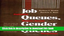 [Popular] Job Queues, Gender Queues: Explaining Women s Inroads into Male Occupations Hardcover