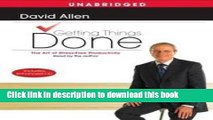 [Download] Getting Things Done [Audiobook, Unabridged] Publisher: Simon   Schuster Audio;