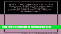 [Popular] AAT Technician Unit 19 Option 2004: Preparing Personal Taxation Computations FA 2004 -
