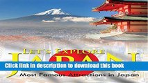 [Popular] Let s Explore Japan (Most Famous Attractions in Japan): Japan Travel Guide (Children s