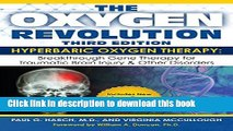 [Popular] The Oxygen Revolution, Third Edition: Hyperbaric Oxygen Therapy: The Definitive