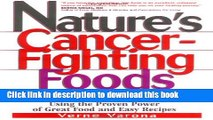 [Popular] Nature s Cancer-Fighting Foods Hardcover Free