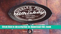 [Download] Pickles, Pigs   Whiskey: Recipes from My Three Favorite Food Groups and Then Some
