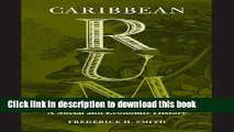 [Download] Caribbean Rum: A Social and Economic History Kindle Online