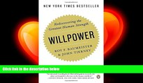 different   Willpower: Rediscovering the Greatest Human Strength