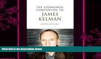 different   The Edinburgh Companion to James Kelman (Edinburgh Companions to Scottish Literature)