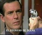 """telenovela las dos dianas capt. 116(a) """"el regreso de Diana"""