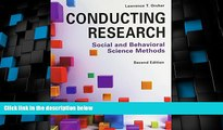 Big Deals  Conducting Research: Social and Behavioral Science Methods  Free Full Read Most Wanted