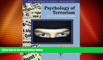 Full [PDF] Downlaod  Psychology of Terrorism: Classic and Contemporary Insights (Key Readings in