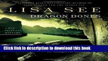 [Popular Books] Dragon Bones: A Red Princess Mystery (Red Princess Mysteries) Full Online
