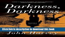 [PDF] Darkness, Darkness: A Novel (Resnick) Free Online