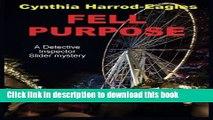 [PDF] Fell Purpose (Detective Inspector Slider Mystery) Full Online