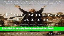 [Popular Books] Founding Faith: How Our Founding Fathers Forged a Radical New Approach to