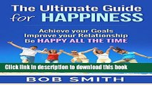 [Popular] Happiness: Ultimate Guide for Happy Life (Happiness Project, Happy, Happiness is a