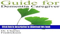 [Popular] Guide for Dementia Caregiver: Individuals with Dementia and Stages of Dementia: