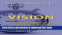[Popular] The 15 Minute Fix: VISION: Eye Exercises Designed To Relieve Stress, Improve Cognitive