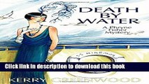 [Popular Books] Death by Water: A Phryne Fisher Mystery (Phryne Fisher Mysteries) Full Online