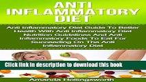 [Popular] Anti Inflammatory Diet: Anti Inflammatory Diet Guide To Better Health With Anti