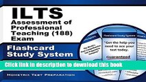 [Popular Books] ILTS Assessment of Professional Teaching (188) Exam Flashcard Study System: ILTS