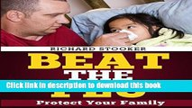 [Popular] Beat the Flu: Protect Yourself and Your Family From Swine Flu, Bird Flu, Pandemic Flu