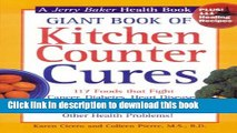 [Popular] Giant Book of Kitchen Counter Cures: 117 Foods That Fight Cancer, Diabetes, Heart