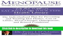 [Popular] Menopause: Manage Its Symptoms with the Blood Type Diet: The Individualized Plan for