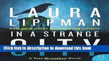 [Popular Books] In a Strange City: A Tess Monaghan Novel (Tess Monaghan Mysteries (Paperback))