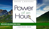 READ FREE FULL  Power of An Hour: Business and Life Mastery in One Hour A Week  READ Ebook Full
