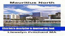 [Download] Mauritius North: Port Louis, Pamplemousses and Riviere du Rempart Paperback Collection