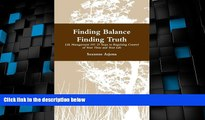 Big Deals  Finding Balance Finding Truth  Best Seller Books Most Wanted