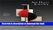 [Download] Art Deco Jewelry: Modernist Masterworks and their Makers Paperback Collection