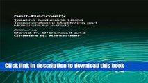 [Download] Self-Recovery: Treating Addictions Using Transcendental Meditation and Maharishi