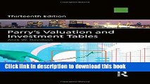 [Download] Parry s Valuation and Investment Tables: Centenary edition Paperback Free
