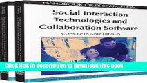 [Download] Handbook of Research on Social Interaction Technologies and Collaboration Software:
