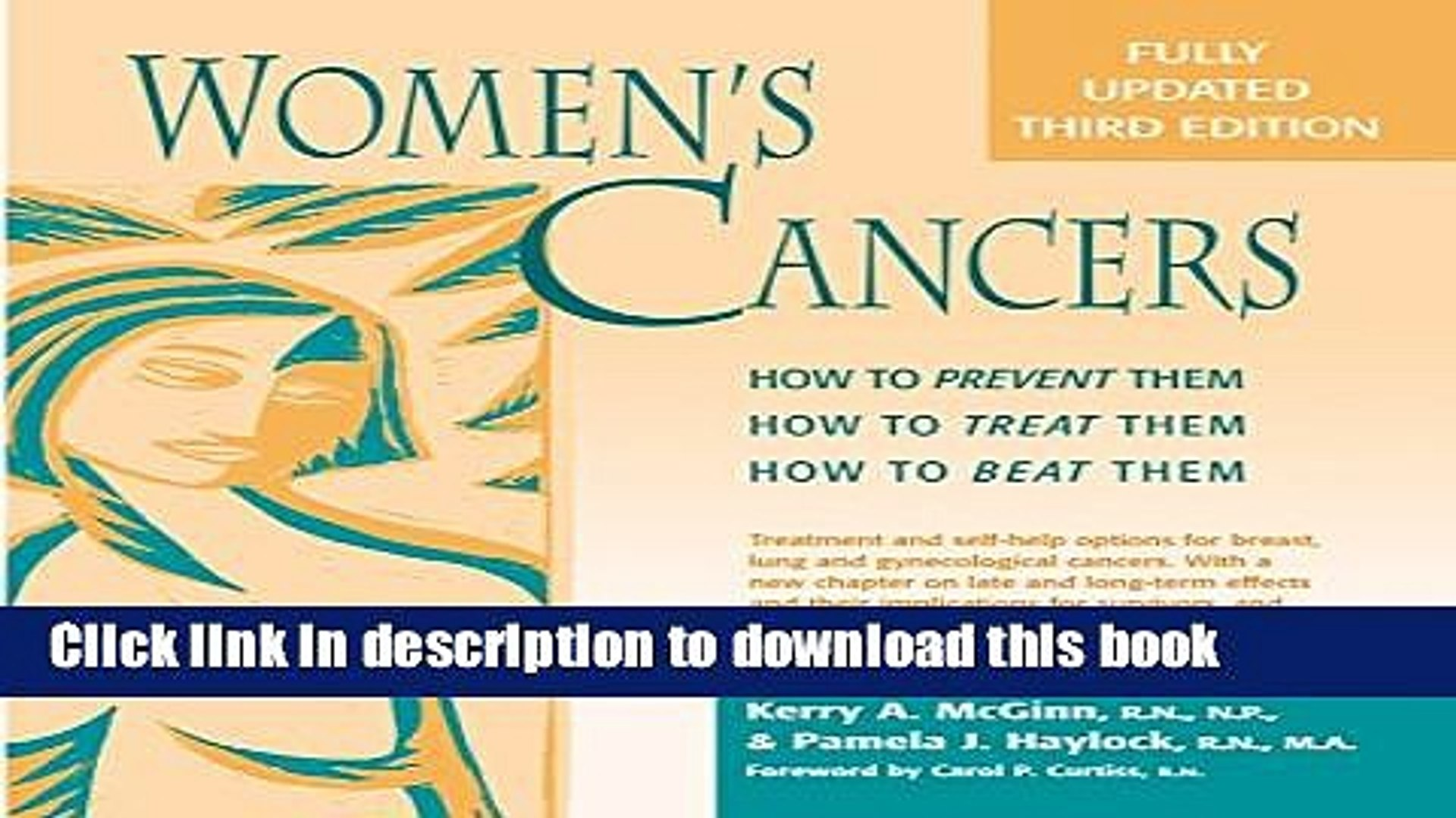 [Popular] Women s Cancers: How to Prevent Them, How to Treat Them, How to Beat Them (Hunter House