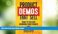 Big Deals  Product Demos That Sell: How to Deliver Winning SaaS Demos  Best Seller Books Most Wanted