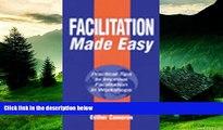 Full [PDF] Downlaod  Facilitation Made Easy: Practical Tips to Improve Facilitation Techniques