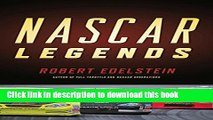 [Download] Nascar Legends: Memorable Men, Moments, and Machines in Racing History Hardcover